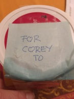 My mom snuck peanut butter cookies into my bag. Corey is lucky.
